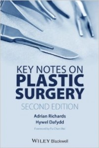 Key Notes on Plastic Surgery (Second Edition) - Adrian Richards & Hywel Dafydd